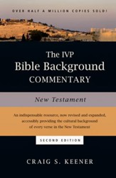 The IVP Bible Background Commentary: New Testament,  Second Edition