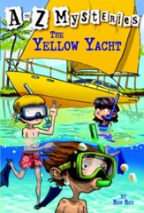The Yellow Yacht: A to Z Mysteries #25