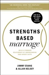 Strengths Based Marriage: Build a Stronger Relationship by Understanding Each Other's Gifts - eBook