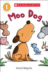 Moo Dog (Scholastic Reader, Level 1)