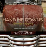 Hand Me Downs: Leaving a Legacy, DVD - Pkg of 10