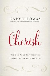 Cherish: The One Word That Changes Everything for Your Marriage - eBook