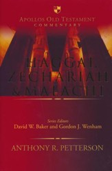 Haggai, Zechariah & Malachi: Apollos Old Testament Commentary  [AOTC]