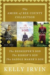 The Amish of Bee County Collection: The Beekeeper's Son, The Bishop's Son, The Saddle Maker's Son / Digital original - eBook
