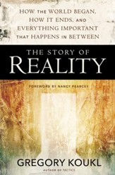 The Story of Reality: How the World Began, How It Ends, and Everything Important that Happens in Between - eBook