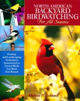 North American Backyard Birdwatcher for All Seasons