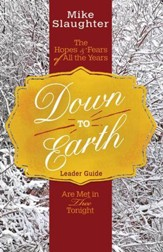 Down to Earth Leader Guide: The Hopes & Fears of All the Years Are Met in Thee Tonight - eBook