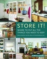 Store It!: Where to Put All the Things You Want to Keep - eBook