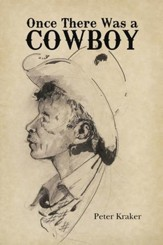 Once There Was a Cowboy - eBook