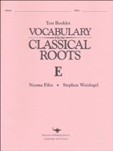 Vocabulary from Classical Roots Test  Booklet E (Homeschool  Edition)