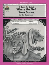 Where the Red Fern Grows, Literature Guide, Grades 5-8