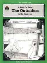 A Guide For Using The Outsiders in the Classroom, Grades 5-8