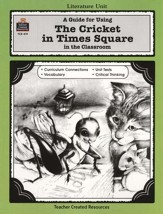 The Cricket in Times Square, Literature Guide, Grades 3-5