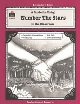 A Guide For Using Number the Stars in the Classroom, Grades 3-5