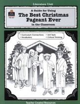The Best Christmas Pageant Ever Literature Guide, Grades 1-3