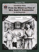 From the Mixed-up Files of Mrs. Basil E. Frankweiler, Lit Gd, 5-8 Grades 5-8