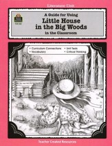 Little House in the Big Woods, Literature Guide, Grades 3-5