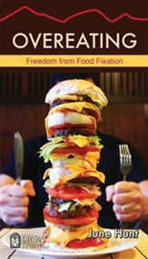 Overeating: Freedom From Food Fixation - eBook