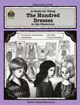 A Guide For Using The Hundred Dresses in the Classroom, Grades 3-5