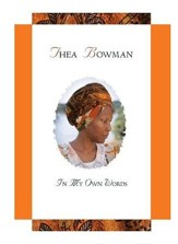 Thea Bowman in My Own Words