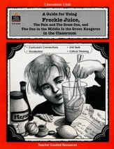 A Guide For Using Freckle Juice in the Classroom, Grades 3-5