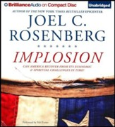 Implosion: Can America Recover from Its Economic and Spiritual Challenges in Time? Unabridged Audiobook on CD