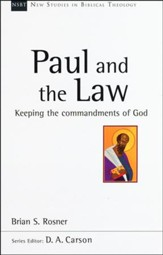 Paul and the Law: Keeping the Commandments of God [NSBT]