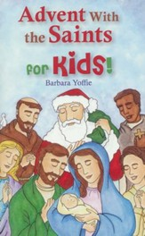Advent With the Saints-for Kids!