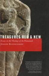 Treasures Old and New: Essays in the Theology of the Pentateuch