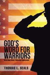 God's Word for Warriors: Returning Home Following Deployment - eBook