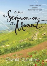 Studies in the Sermon on the Mount: God's Character and the Believer's Conduct / Revised - eBook