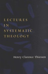 Lectures in Systematic Theology, rev. ed.