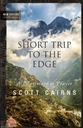Short Trip to the Edge: A Pilgrimage to Prayer - eBook