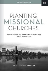 Planting Missional Churches: Your Guide to Starting Churches that Multiply - eBook