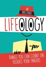 Lifeology: Things You Can Count on Besides Your Fingers - eBook