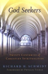God Seekers: Twenty Centuries of Christian Spiritualities