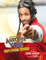 VBS 2017 A Greater You! Adult Leader with Music CD: God's Power Within!