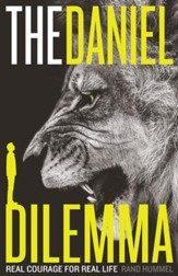 The Daniel Dilemma: Real Courage for Real Life - eBook