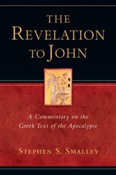 The Revelation to John: A Commentary on the Greek Text of the Apocalypse