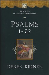 Psalms 1-72 [Kidner Classic Commentaries]