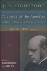 The Acts of the Apostles: A New Commentary by J. B. Lightfoot