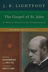 The Gospel of St. John: A Newly Discovered Commentary