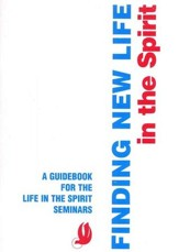 Finding New Life in the Spirit