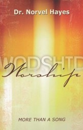 Worship: More Than Just A Song