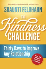 The Kindness Challenge: Thirty Days to Improve Any Relationship - eBook