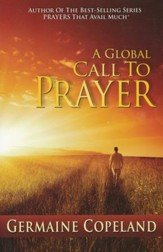 A Global Call to Prayer: Intercession In Action