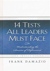 14 Tests All Leaders Must Face