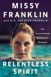Relentless Spirit: The Unconventional Raising of a Champion - eBook