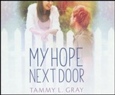 My Hope Next Door - unabridged audio book on CD