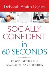 Socially Confident in 60 Seconds: Practical Tips for Navigating Any Situation - eBook